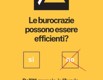 Le burocrazie possono essere efficienti?