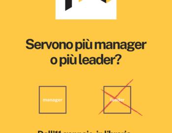 Servono più manager o più leader?
