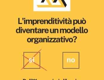 L'imprenditività può diventare un modello organizzativo?
